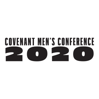 Covenant Men's Conference 2020